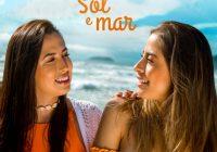 """Lou & May lançam primeira canção do projeto """"Sol e Mar"""