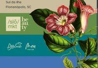 Florianópolis recebe evento sobre o mercado de beleza natural, orgânica, vegana e cruelty free