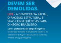 Democracia racial e racismo estrutural são debatidos em evento gratuito